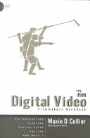 The IFILM Digital Video Filmmaker s Handbook