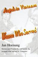 Angels in Vietnam: Women Who Served