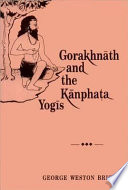 Gorakhn Th And The K Npha A Yog S