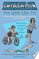 Triathlon for Girls Like Us Book