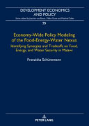Economy wide Policy Modeling of the Food energy water Nexus Book