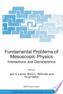 Fundamental Problems of Mesoscopic Physics: Interactions and Decoherence