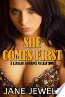 She Comes First  A Lesbian Romance Story  Book