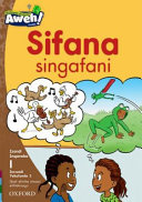 Books - Aweh! IsiXhosa Home Language Grade 1 Level 1 Reader 3: Sifana singafani | ISBN 9780190437114