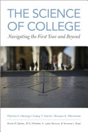 link to The science of college : navigating the first year and beyond in the TCC library catalog