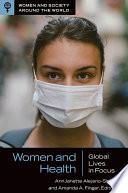 Women and Health  Global Lives in Focus Book