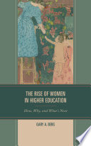 The Rise of Women in Higher Education