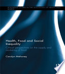 Health  Food and Social Inequality Book