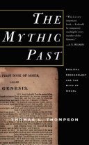 The Mythic Past  Biblical Archaeology And The Myth Of Israel