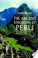 The ancient kingdoms of Perú
