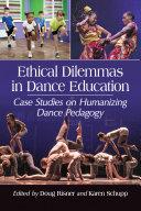Ethical Dilemmas in Dance Education