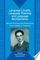 Language Loyalty, Language Planning, and Language Revitalization