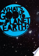 What God   s Up To on Planet Earth  Book