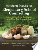 Hatching Results for Elementary School Counseling