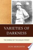 Varieties of Darkness