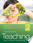 """Introduction to Teaching: Making a Difference in Student Learning"" by Gene E. Hall, Linda F. Quinn, Donna M. Gollnick"