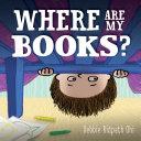 Where Are My Books? [Pdf/ePub] eBook