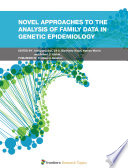 Novel Approaches to the Analysis of Family Data in Genetic Epidemiology