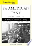 Cengage Advantage Books The American Past Volume Ii Since 1865 Book