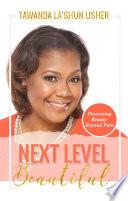 Next Level Beautiful Book PDF