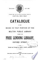 Catalogue Of The Books In That Portion Of The Bolton Public Library Forming The Free Lending Library Oxford Street Revised And Enlarged By J K Waite