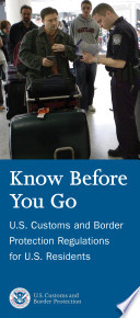 Know Before You Go Regulations For U S Residents