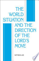 The World Situation And The Direction Of The Lord S Move