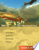 What Fish Don t Want You to Know