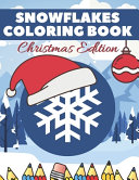 Snowflake Coloring Book Christmas Edition