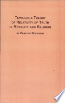 Towards a Theory of Relativity of Truth in Morality and Religion