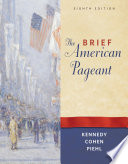 The Brief American Pageant: A History of the Republic
