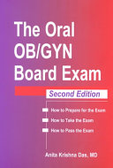 The Oral OB GYN Board Exam
