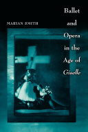 Ballet and Opera in the Age of