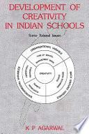 Development of Creativity in Indian Schools Book