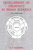 Development of Creativity in Indian Schools