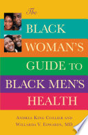 The Black Woman s Guide to Black Men s Health
