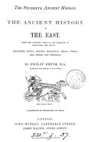 The student s ancient history  The ancient history of the East