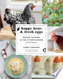 Happy Hens and Fresh Eggs