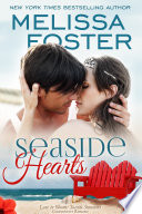 Seaside Hearts (Seaside Summers #2) Love in BloomContemporary Romance