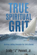 True Spiritual Grit