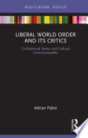 Liberal World Order and Its Critics
