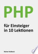 PHP für Einsteiger in 10 Lektionen