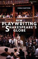 New Playwriting at Shakespeare's Globe