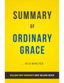 Ordinary Grace: by William Kent Krueger | Summary & Analysis
