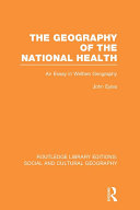 Geography of the National Health (RLE Social & Cultural Geography)