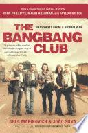 The Bang Bang Club Movie Tie In