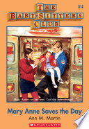 The Baby Sitters Club  4  Mary Anne Saves the Day