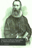 American Lutheran Biographies  Or  Historical Notices of Over Three Hundred   Fifty Leading Men of the American Lutheran Church