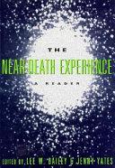 The Near death Experience