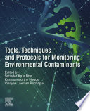 Tools, Techniques and Protocols for Monitoring Environmental Contaminants
